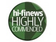 Hi-Fi News Highly Commended